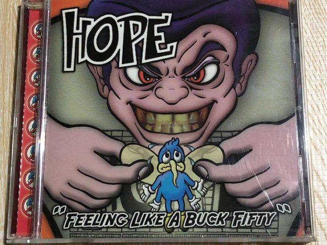 HOPE – Feeling Like A Buck-Fifty
